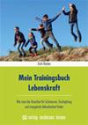 Mein Trainingsbuch Lebenskraft