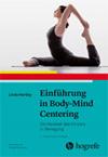 Einführung in Body-Mind Centering