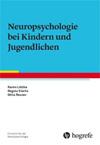 Neuropsychologie bei Kindern und Jugendlichen