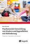 Psychosoziale Entwicklung von Kindern und Jugendlichen mit Behinderung