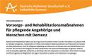 Infoblatt: Vorsorge- und Rehabilitationsmaßnahmen für pflegende Angehörige und Menschen mit Demenz