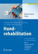 Handrehabilitation - Band 3: Manuelle Therapie, Physikalische Maßnahmen, Schienen