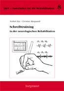 Schreibtraining in der neurologischen Rehabilitation