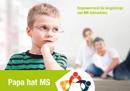 Mein Papa hat Multiple Sklerose: Empowerment für Angehörige von MS-Erkrankten