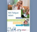 Multiple Sklerose: Mit Fatigue leben