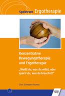 Konzentrative Bewegungstherapie (KBT) und Ergotherapie