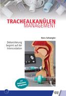 Trachealkanülenmanagement