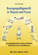 Bewegungsdiagnostik in Theorie und Praxis