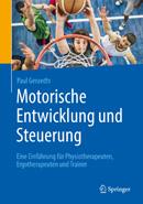 Motorische Entwicklung und Steuerung