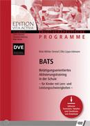BATS - Betätigungsorientiertes Aktivierungstraining in der Schule