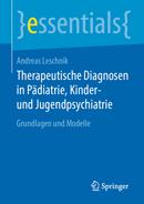Therapeutische Diagnosen in Pädiatrie, Kinder- und Jugendpsychiatrie