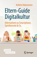 Eltern-Guide Digitalkultur