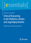 Clinical Reasoning in der Pädiatrie, Kinder- und Jugendpsychiatrie