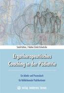 Ergotherapeutisches Coaching in der Pädiatrie
