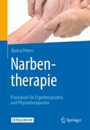 Narbentherapie - Praxisbuch für Ergotherapeuten und Physiotherapeuten