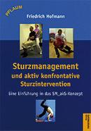 Sturzmanagement und aktiv konfrontative Sturzintervention – SM_akS®