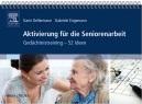 Aktivierung für die Seniorenarbeit Gedächtnistraining - 52 Ideen