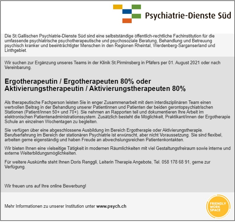 Ergotherapeutin / Ergotherapeuten 80% oder Aktivierungstherapeutin / Aktivierungstherapeuten 80%, St. Gallische Psychiatrie-Dienste Süd, CH-7312 Pfäfers