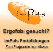 Ergofobi gesucht? imPuls Fortbildungen